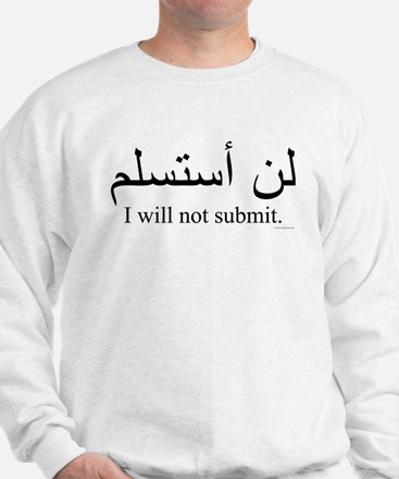 """""""I will not submit"""" Jumper"""