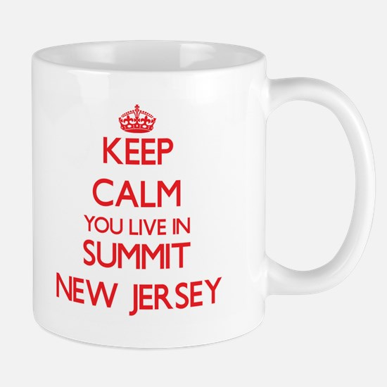 Keep calm you live in Summit New Jersey Mugs