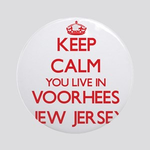 Keep calm you live in Voorhees Ne Ornament (Round)