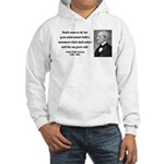 Ralph Waldo Emerson 22 Hooded Sweatshirt