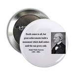 "Ralph Waldo Emerson 22 2.25"" Button"