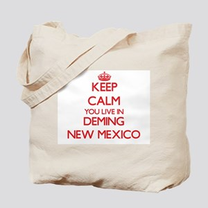Keep calm you live in Deming New Mexico Tote Bag
