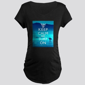 Keep Calm And Surf On Maternity T-Shirt