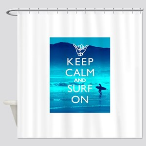 Keep Calm And Surf On Shower Curtain