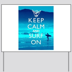 Keep Calm And Surf On Yard Sign