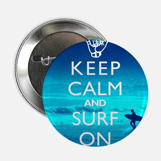 """Keep Calm And Surf On 2.25"""" Button"""
