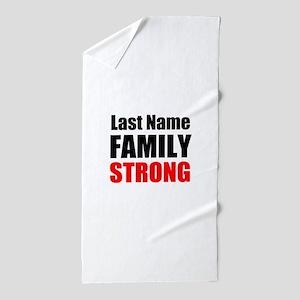 Family Strong Beach Towel