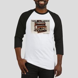 Take Me To Church - Hammond B3 Baseball Jersey