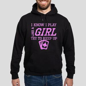 Poker Like A Girl Hoodie
