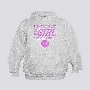 Basketball Like A Girl Hoodie