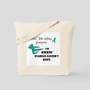 Kickin' Ovarian Cancer's Butt Tote Bag