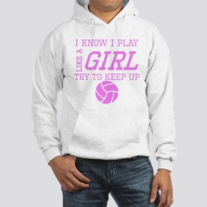 Volleyball Like A Girl Hoodie