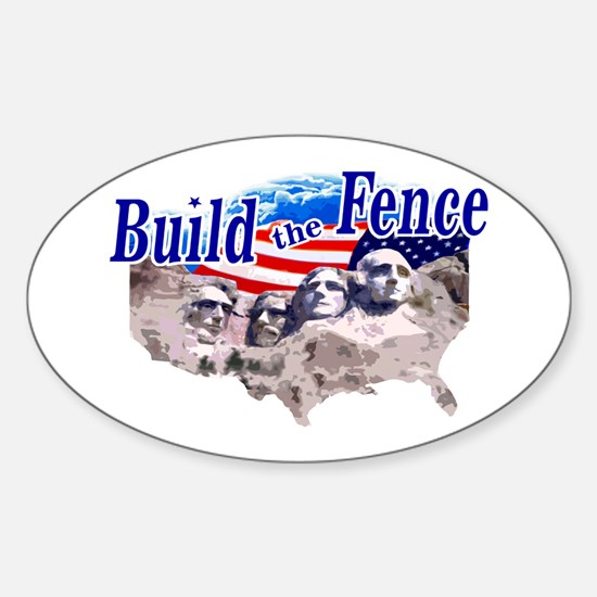 Build The Fence Oval Decal