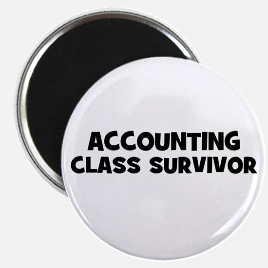 """accounting Class Survivor 2.25"""" Magnet (10 pack)"""