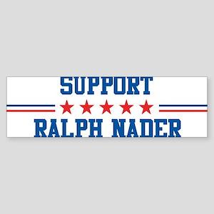 Support RALPH NADER Bumper Sticker