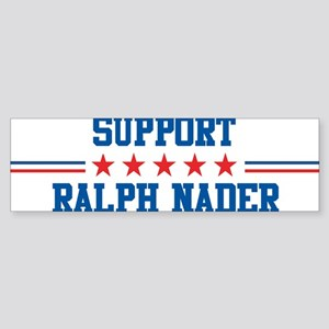 Support RALPH NADER Bumper Sticker