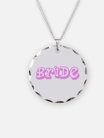 Pink Im the Bride Wedding De Necklace