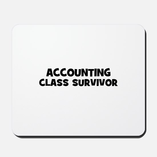 accounting Class Survivor Mousepad