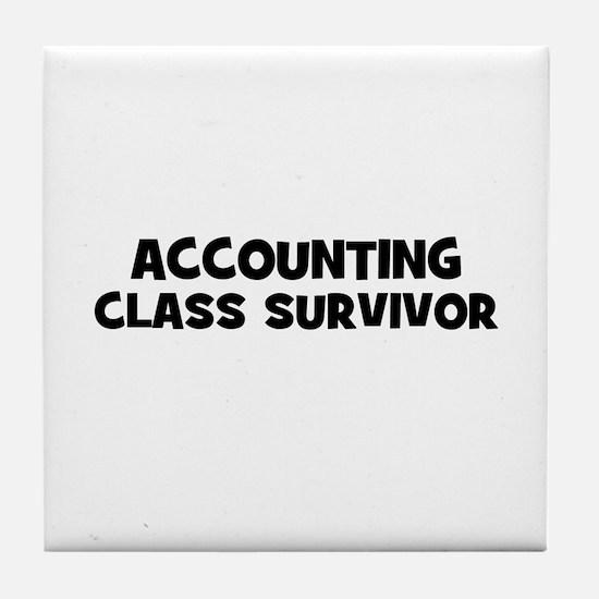accounting Class Survivor Tile Coaster