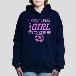Soccer Like A Girl Women's Hooded Sweatshirt