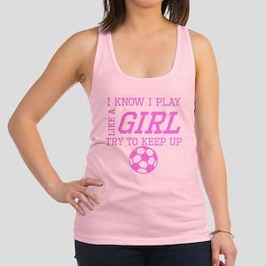 Soccer Like A Girl Racerback Tank Top