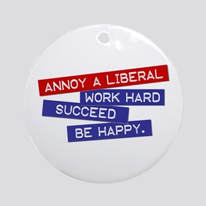 """""""Annoy a Liberal"""" Ornament (Round)"""