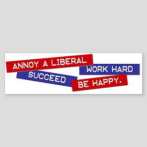 """""""Annoy a Liberal"""" Bumper Sticker"""