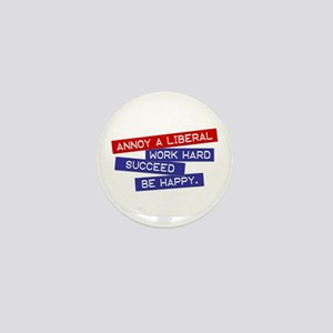 """Annoy a Liberal"" Mini Button"
