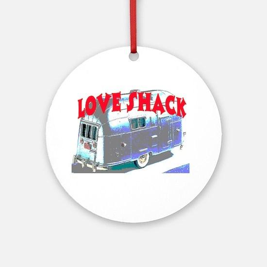 LOVE SHACK (TRAILER) Ornament (Round)
