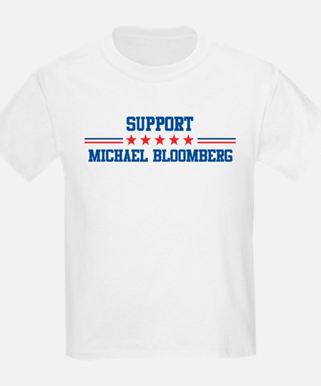 Support MICHAEL BLOOMBERG T-Shirt