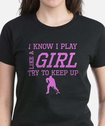 Hockey Like A Girl T-Shirt