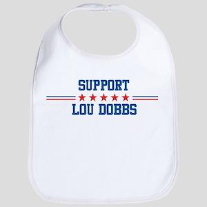 Support LOU DOBBS Bib