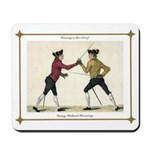 Fencing is the Art of Giving Mousepad