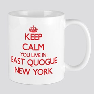 Keep calm you live in East Quogue New York Mugs