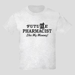 Future Pharmacist Like My Mommy Kids Light T-Shirt