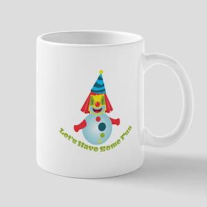 ClownLet sHaveSomeFun Mugs