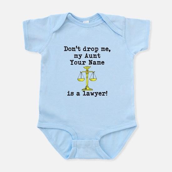 Dont Drop Me My Aunt Is A Lawyer Body Suit