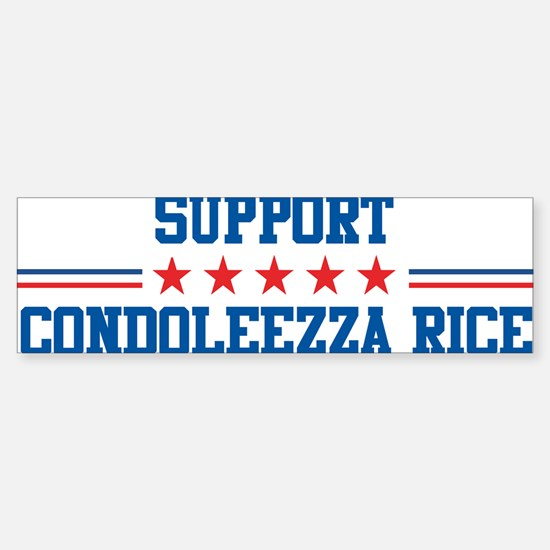 Support CONDOLEEZZA RICE Bumper Bumper Bumper Sticker