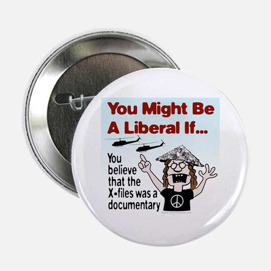 Liberal Paranoid Delusions Button