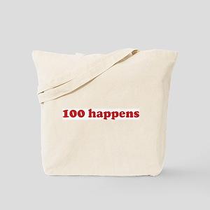 100 happens (red) Tote Bag