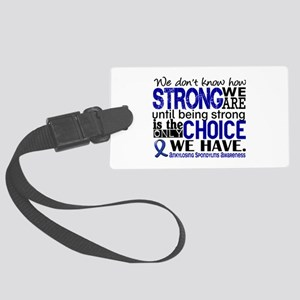 AS HowStrongWeAre Large Luggage Tag