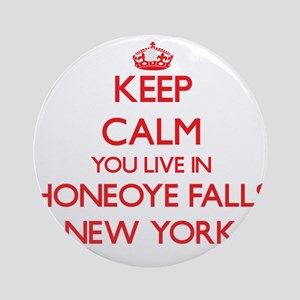 Keep calm you live in Honeoye Fal Ornament (Round)