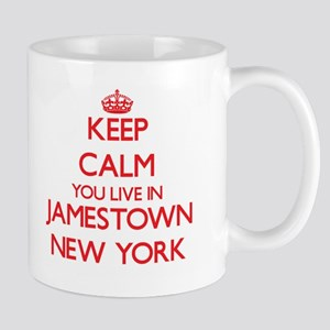 Keep calm you live in Jamestown New York Mugs