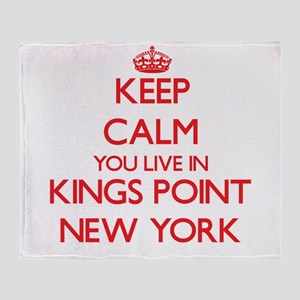 Keep calm you live in Kings Point Ne Throw Blanket