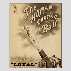 HUMAN CANNON BALL poster 16x20