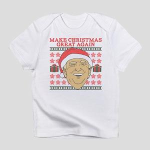 Make Christmas Great Again Infant T-Shirt