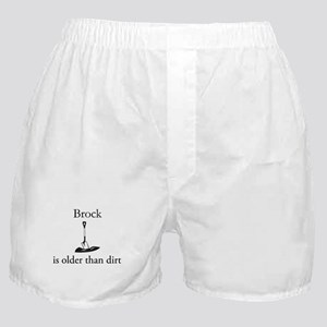 Brock is older than dirt Boxer Shorts