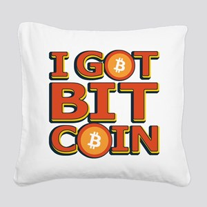 I Got Bitcoin Large Text Square Canvas Pillow