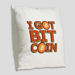 I Got Bitcoin Large Text Burlap Throw Pillow