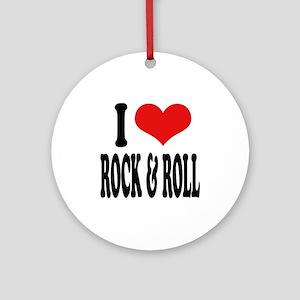 I Love Rock & Roll Ornament (Round)
